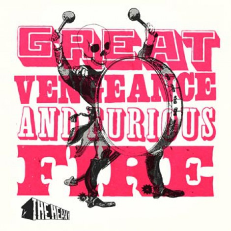 The Heavy - Great Vengeance & Furious Fire