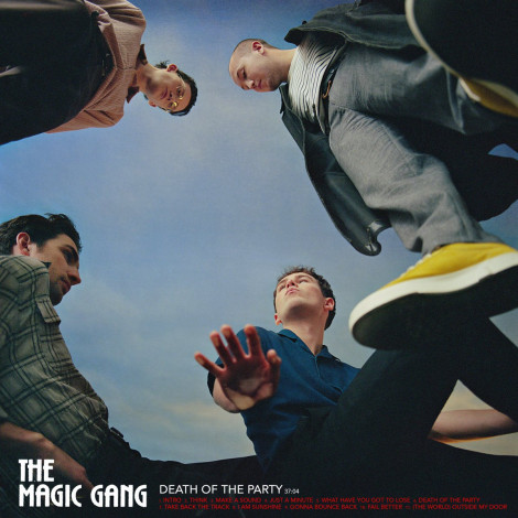 The Magic Gang - Death Of The Party