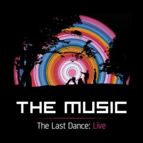 The Music - The Last Dance