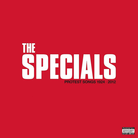 The Specials - Protest Songs 1924-2012