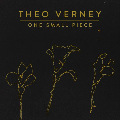 Theo Verney - One Small Piece