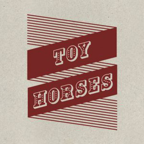 Toy Horses - Toy Horses