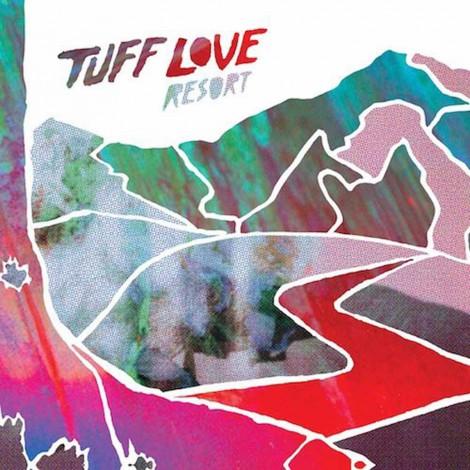 Tuff Love - Resort