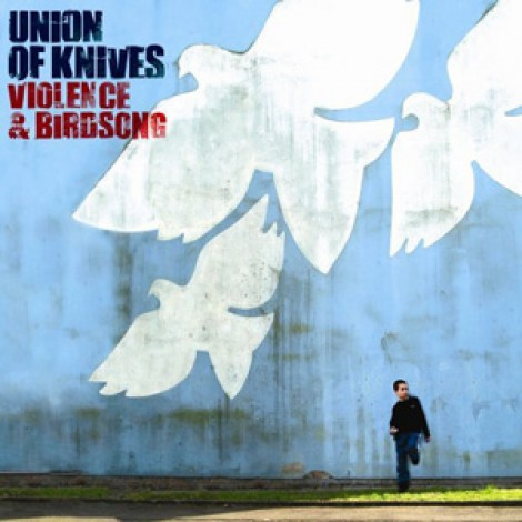 Union Of Knives - Violence And Birdsong
