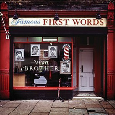 Viva Brother - Famous First Words