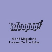 4 Or 5 Magicians - Forever On The Edge