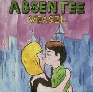 Absentee - Weasel