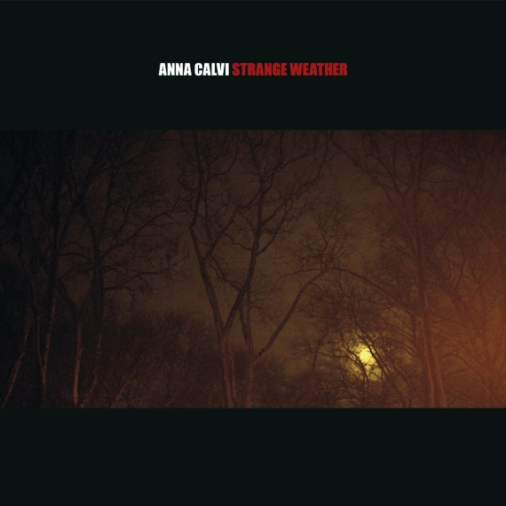 Anna Calvi - Strange Weather EP