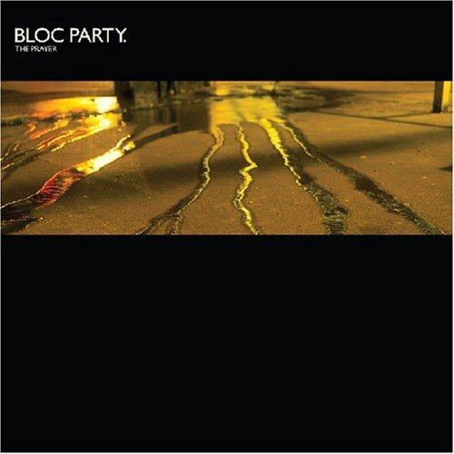 Bloc Party - The Prayer