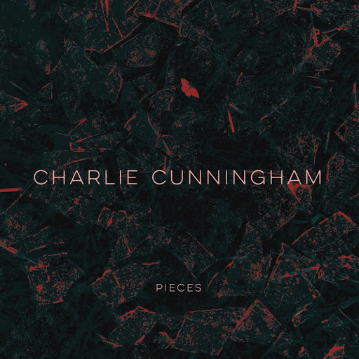 Charlie Cunningham - Pieces EP