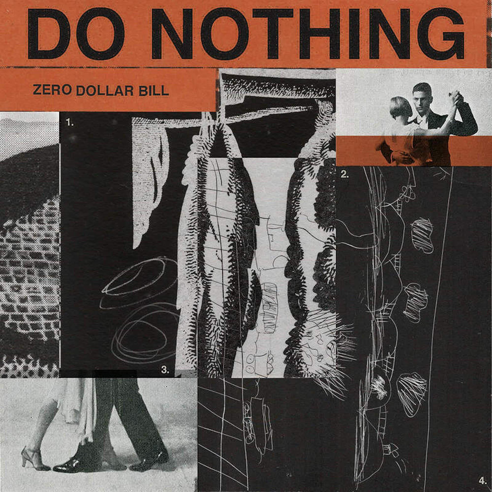 Do Nothing - Zero Dollar Bill EP
