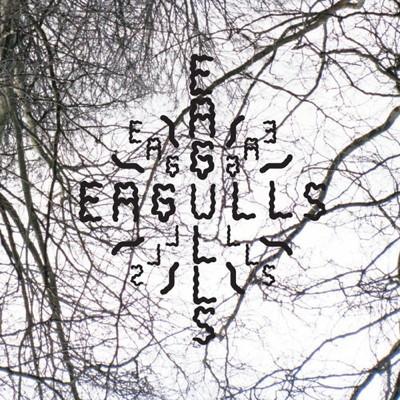 Eagulls - Nerve Endings