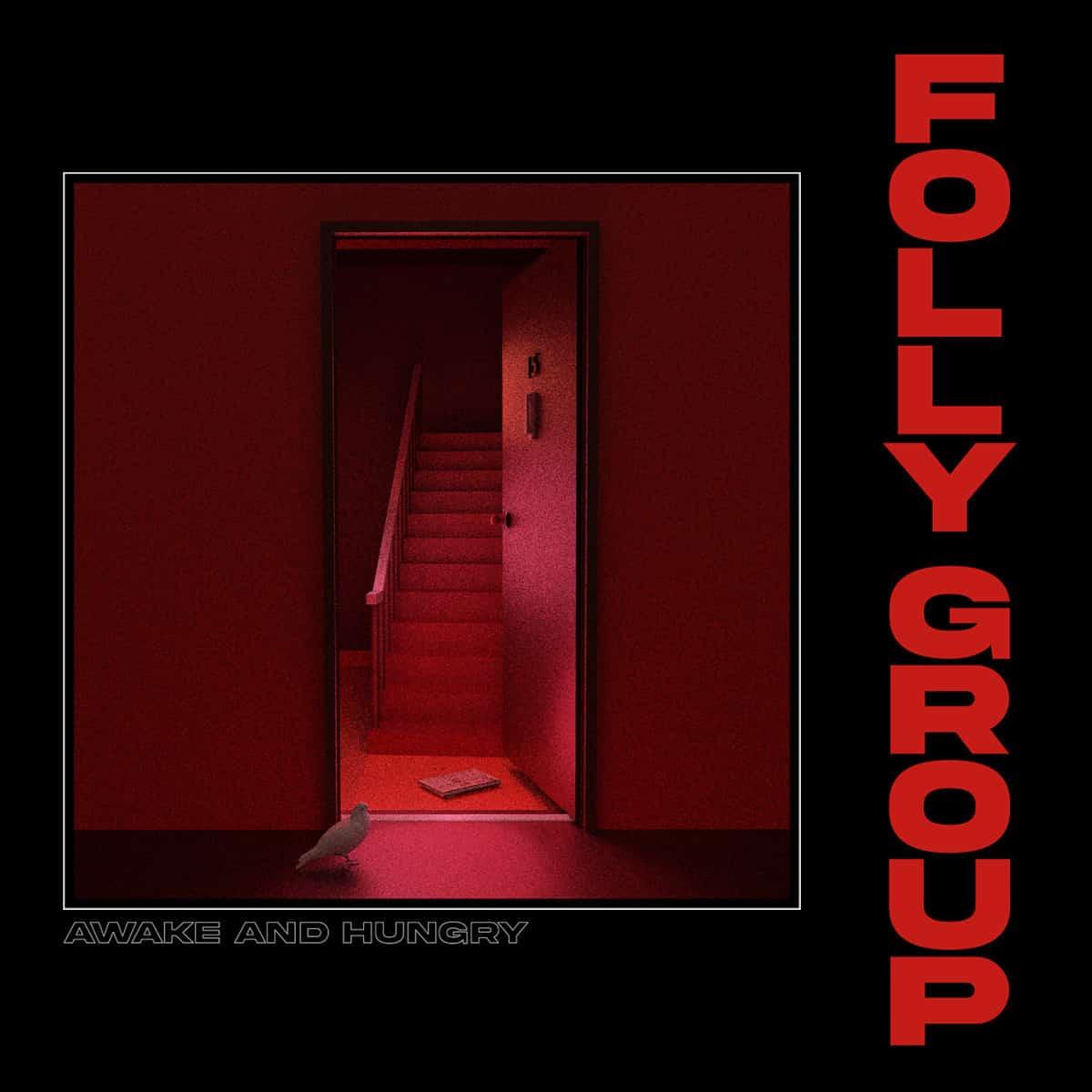 Folly Group - Awake And Hungry EP