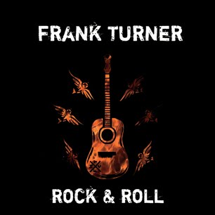 Frank Turner - Rock & Roll