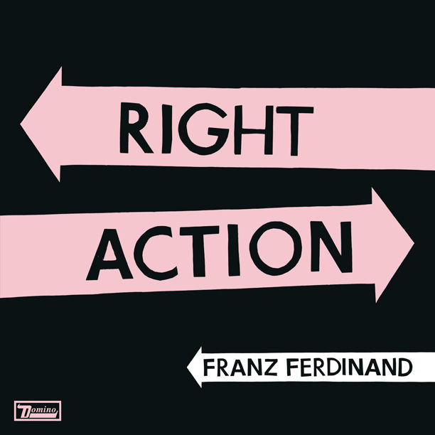 Franz Ferdinand - Right Action/Love Illumination