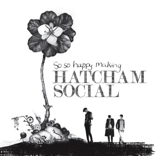 Hatcham Social - So So Happy Making