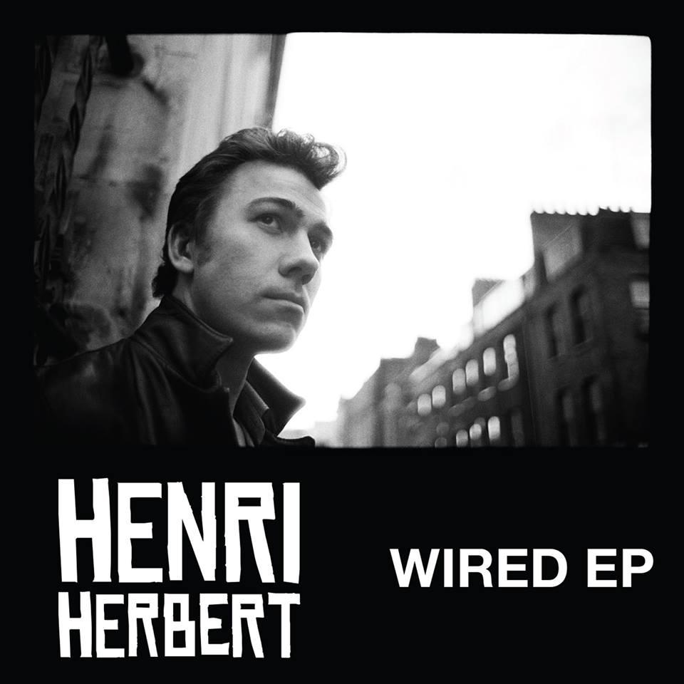 Henri Herbert - Wired EP