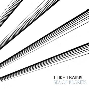 I Like Trains - Sea Of Regrets