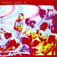 Infadels - Jagger '67