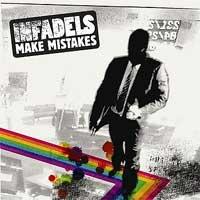 Infadels - Make Mistakes