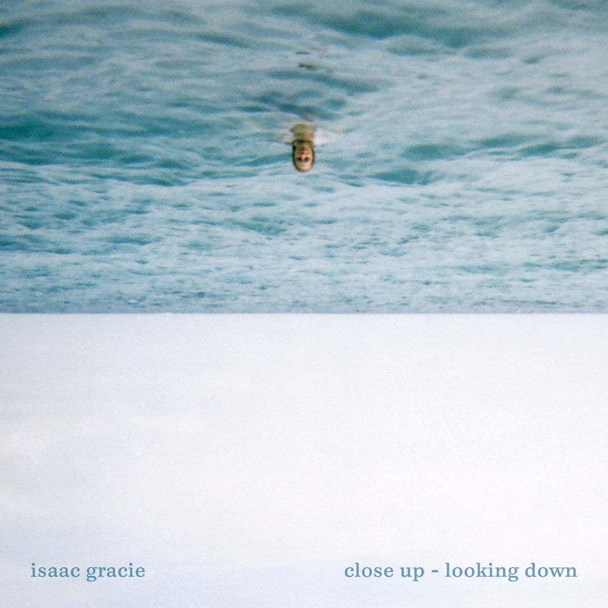 Isaac Gracie - Close Up - Looking Down EP