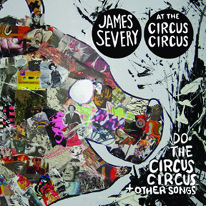 James Severy At The Circus-Circus - Do The Circus Circus