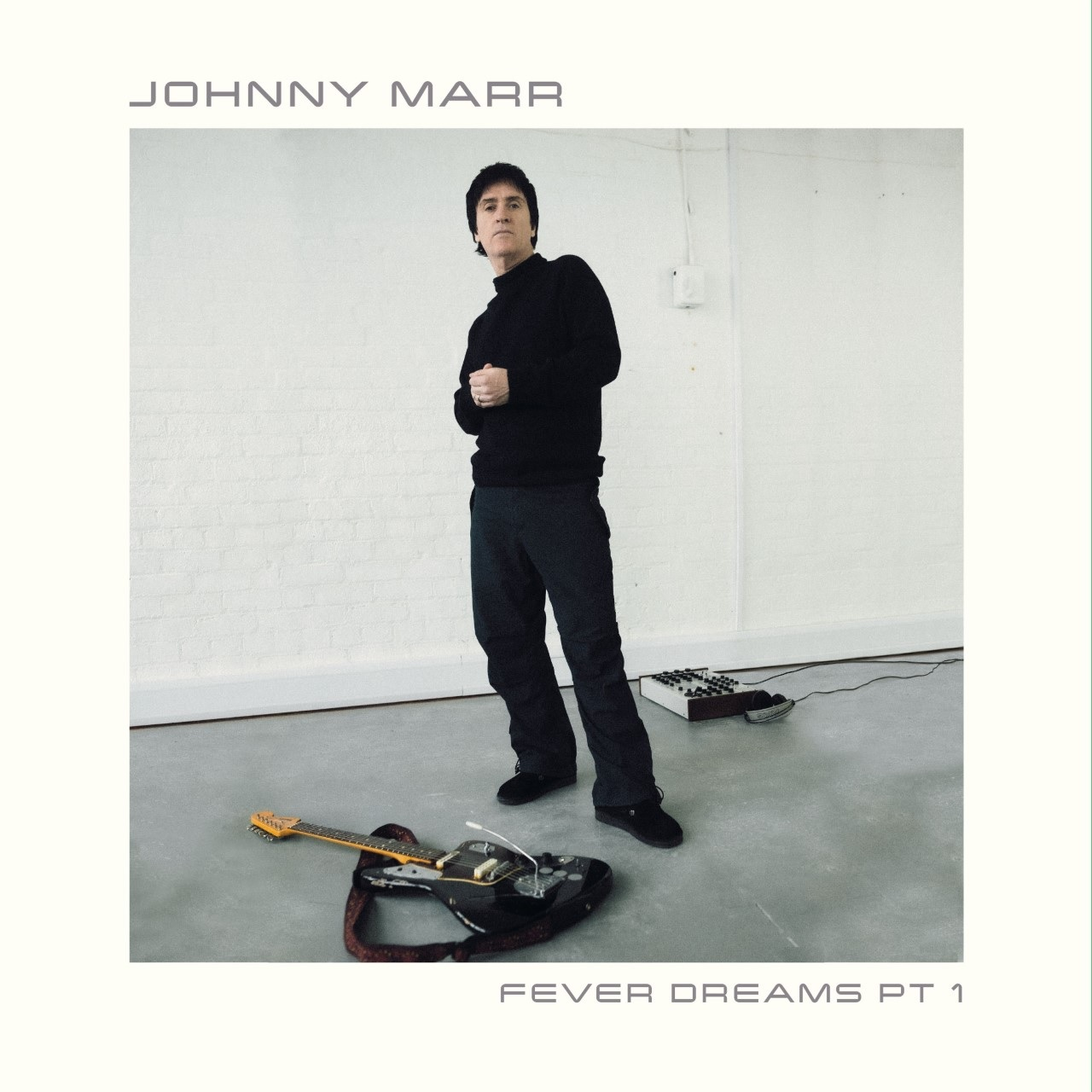 Johnny Marr - Fever Dreams Pt 1 EP