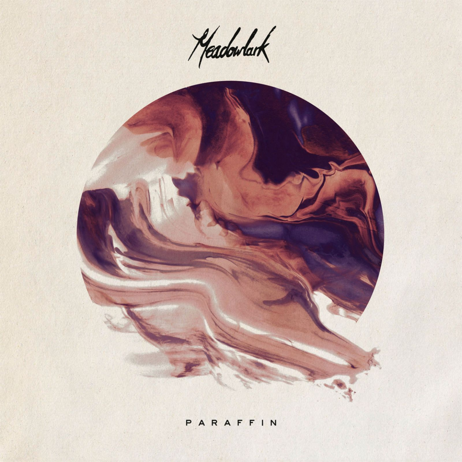 Meadowlark - Paraffin EP