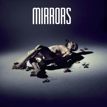 Mirrors - Hide And Seek