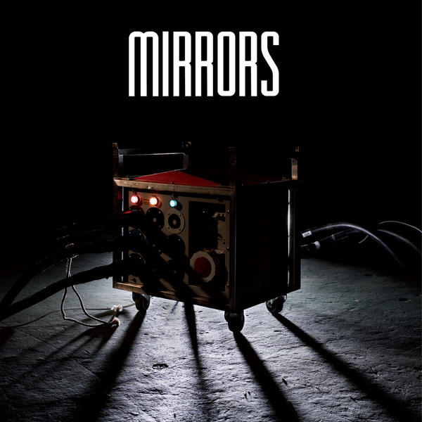 Mirrors - Ways To An End