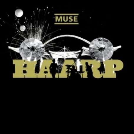 Chronique Album Muse The Haarp Tour Live From
