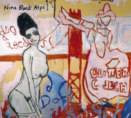 Nine Black Alps - Glitter Gulch EP