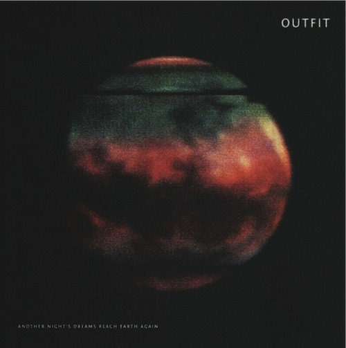 Outfit - Another Night's Dreams Reach Earth Again