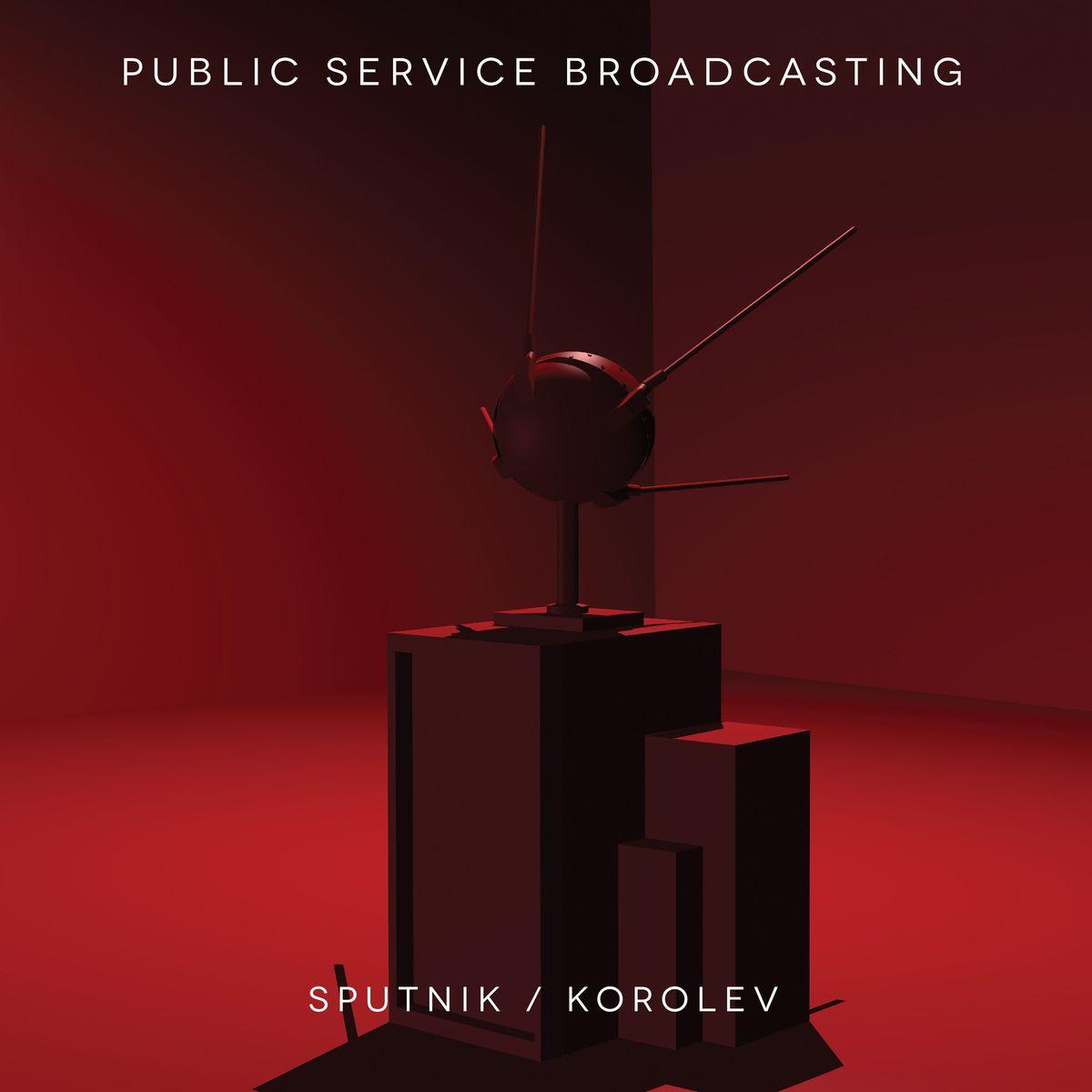 Public Service Broadcasting - Sputnik/Korolev EP