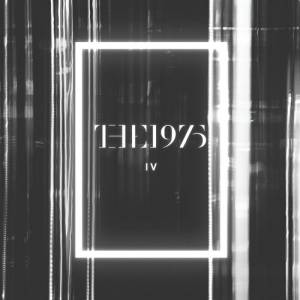The 1975 - IV
