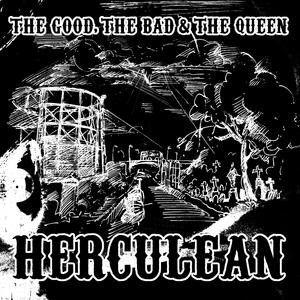 The Good, The Bad And The Queen - Herculean