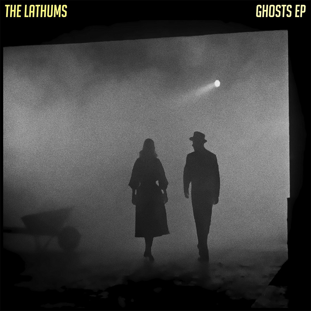 The Lathums - Ghosts EP