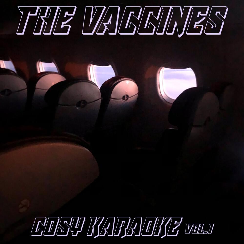 The Vaccines - Cosy Karaoke, Vol. 1 EP