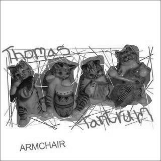 Thomas Tantrum - Armchair/Trust Rhymes With Crust