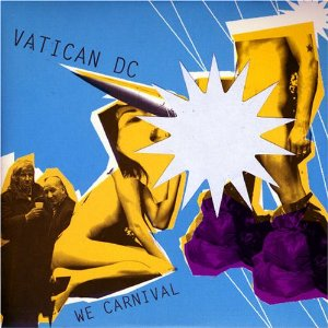 Vatican DC - We Carnival EP