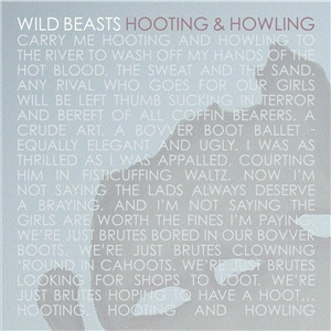 Wild Beasts - Hooting And Howling